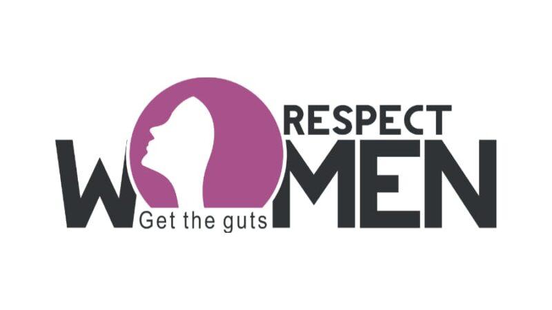 Respect Women – Get the guts!!