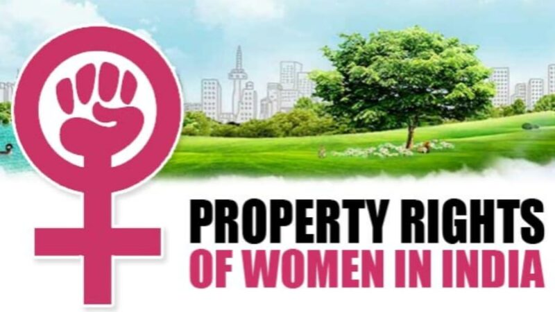 A look at the PROPERTY RIGHTS of Women