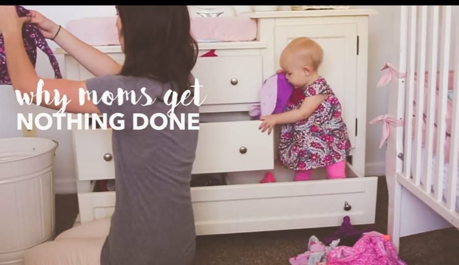 Why moms get NOTHING DONE at the end of the day